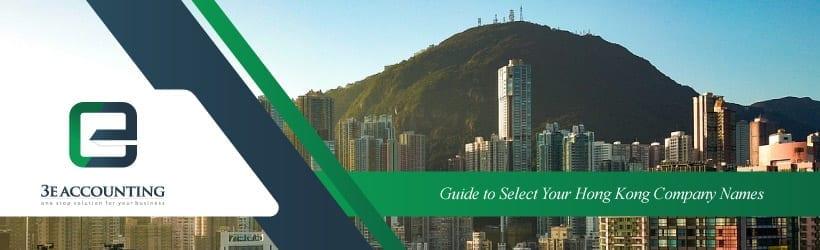 Guide to Select Your Hong Kong Company Names