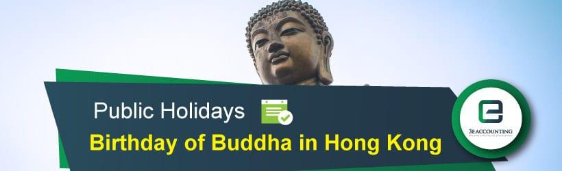 Hong Kong Birthday of Buddha Holiday