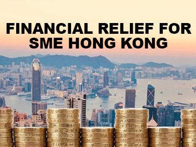 Financial Relief for SME Hong Kong