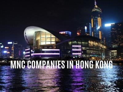 MNC Companies in Hong Kong