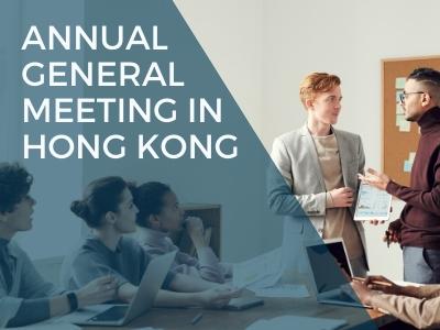 "Annual General Meeting (""AGM"") in Hong Kong"