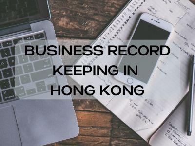 Business Record Keeping in Hong Kong