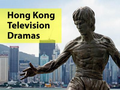 Hong Kong Television Dramas