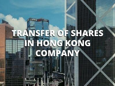 Transfer of Shares in Hong Kong Company