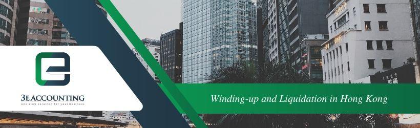 Winding-up and Liquidation in Hong Kong