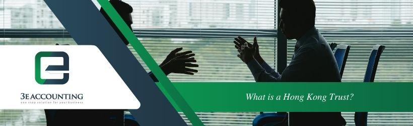 What is a Hong Kong Trust?