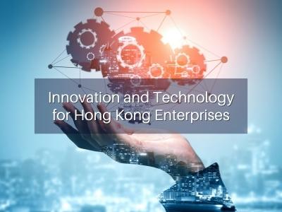 Innovation and Technology for Hong Kong Enterprises