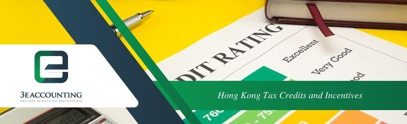 Hong Kong Tax Credits and Incentives