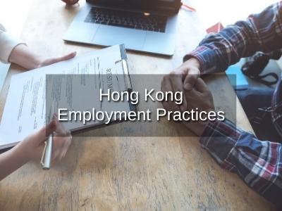 Hong Kong Employment Practices