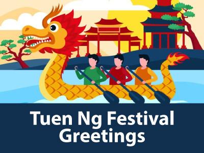 Tuen Ng Festival Greetings