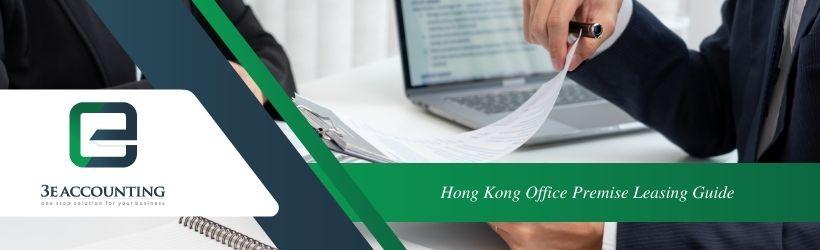 Hong Kong Office Premise Leasing Guide